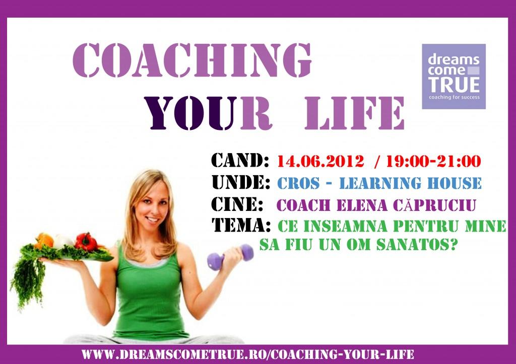 Coaching your Life - Ce inseamna pentru mine sa fiu un om sanatos