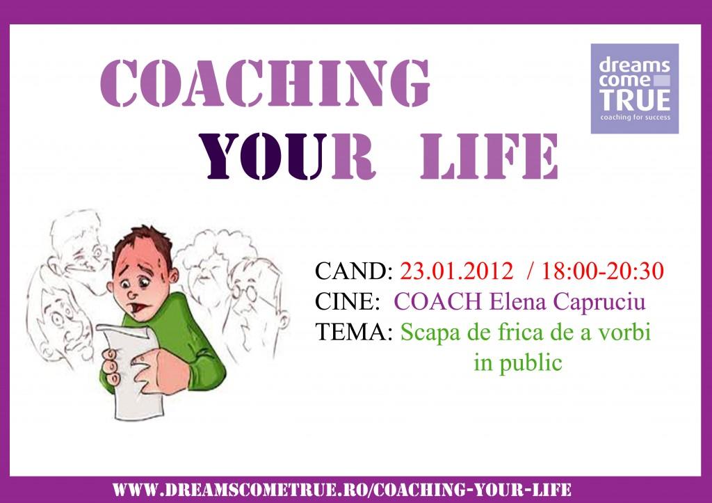 Coaching_your_life_Frica_de_a_vorbi_in_public_ian_2012